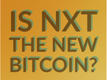 Is NXT the New Bitcoin?